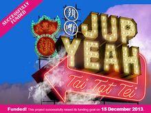 JUPYEAH x VERY HK - Reviving Old Hong Kong's TaiTatTei