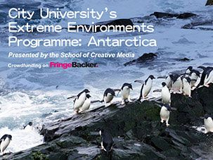 City University's Extreme Environments Programme: Antarctica Presented by the School of Creative Media