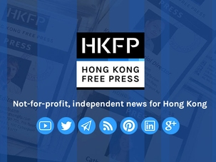 Hong Kong Free Press 2017 Funding Drive: Securing independent reporting